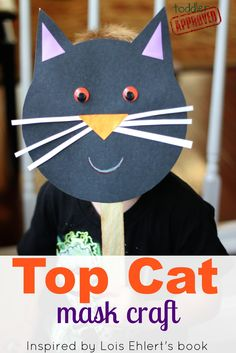 Cat Mask Craft to go with Book, Top Cat by Lois Ehlert Dog Crafts, Animal Crafts, Toddler Crafts, Fall Crafts, Crafts For Kids, Craft Activities, Toddler Activities, Lois Ehlert, Halloween