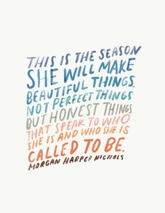 This is the season she will make beautiful things - wall art