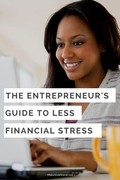 The Entrepreneur's Guide to Less Financial Stress // Tiffany Nicole Forever