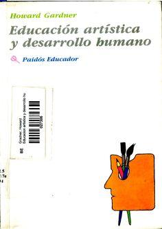 Gardner, H. Educacion Artistica y Desarrollo Humano.pdf