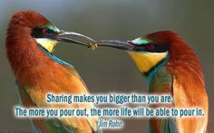 sharing makes you bigger than you are........