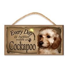 Amazon.com: Everyday is Better With A Cockapoo Wooden Dog Sign / Plaque