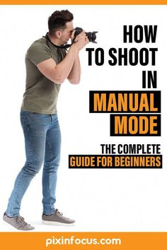 The complete photography guide to learn how to shoot in manual mode for beginners. Read it now on Pixinfocus!