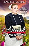 Free Kindle Book -   Amish Courage to Change (Amish Seeds of Change Book 2) Check more at http://www.free-kindle-books-4u.com/religion-spiritualityfree-amish-courage-to-change-amish-seeds-of-change-book-2/