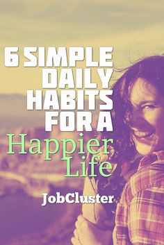 Habits That Make People Exceptionally #Happy