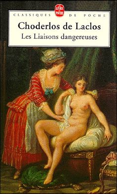 Les Liaisons dangereuses, (The Dangerous Liaisons) is a French epistolary novel by Choderlos de Laclos, first published in four volumes by Durand Neveu from March 23, 1782. It is the story of the Marquise de Merteuil and the Vicomte de Valmont, two rivals (and ex-lovers) who use sex as a weapon to humiliate and degrade others, all the while enjoying their cruel games.