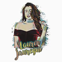LAUREN JAUREGUI FROM FIFTH HARMONY CARTOON ART.  THIS ARTWORK AVAILABLE ON UNISEX T-SHIRT, STICKER, PHONE CASE, MUG, AND 20 OTHER PRODUCTS. CHECK THEM OUT HARMONIZER.