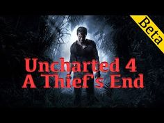 Обзор, первый взгляд ● Uncharted 4 A Thief's End Beta ● PS4 Gameplay на русском - YouTube Games On Youtube, A Thief's End, Ps4, Movies, Movie Posters, Ps3, Films, Film Poster, Cinema