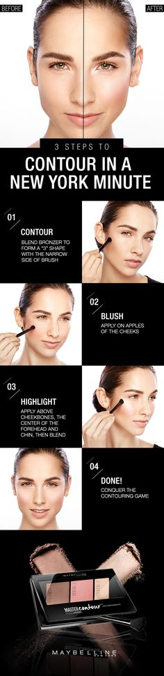 "Kick off the winter season with the Maybelline's Master Contour Face Contouring Kit. It is the easiest way to conquer the day, New York style. Step 1: Start with the bronzer and form a ""3"" shape along the hairline, under the cheekbones and finish at the jawline. Step 2: Apply blush on apples of the cheeks. Step 3: Use the brush to highlight above cheekbones, the center of the forehead, the bridge of nose and the chin. Blend well and done."