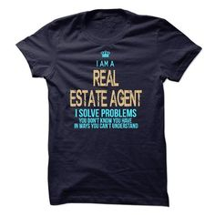 I Am A Real Estate Agent T-Shirts, Hoodies, Sweatshirts, Tee Shirts (23$ ==> Shopping Now!)