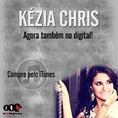 Kézia Chris agora também no digital!