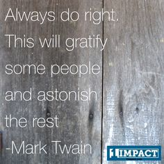 Don't you love the truth in Mark Twain's folksy humor?