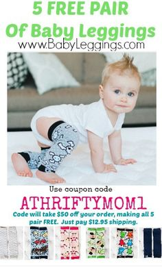 FREE Baby Leggings at BabyLeggings.com with coupon code ATHRIFTYMOM1, just pay shipping.  WOW such a great deal, gift idea BOYS