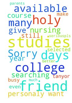 Sorry for not being available here for so many days. - Sorry for not being available here for so many days. But still praise the lord for sending me email and making me remember of our holy father. And I want a prayer request for my friend and his sister now days their parents are busy for searching colleges for them.. But pls pray personaly for my friends to get selected in good college where they not only study but including their studies they both can grow in Holy Spirit by knowing our…
