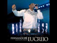 Fernando Fé - Eu Creio (ao vivo)