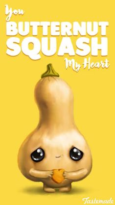 Butternut squash my heart punny puns, funny food puns, food humor, flirty p Funny Food Puns, Punny Puns, Cute Jokes, Cute Puns, Food Humor, Food Jokes, Funny Love, The Funny, Cute Food Quotes