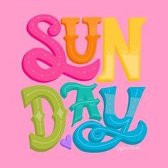 S U N D A Y Doodle Lettering, Lettering Styles, Brush Lettering, Typography, Lettering Ideas, Dawn Nicole, Hand Lettering Practice, Sun Art, Printable Letters