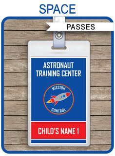 * INSTANT DOWNLOAD * Space Party Astronaut Training Passes. Personalize the printable template at home & create a Pass for each guest coming to your Party!
