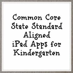 Common Core Aligned iPad Apps for Kindergarten