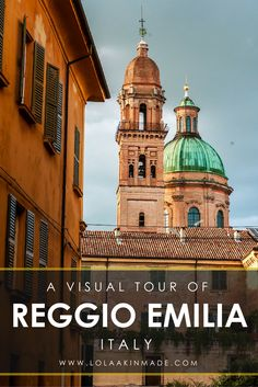 """A visual guide to exploring the quiet Italian town of Reggio Emilia. Full of local culture, quaint cafes, beautiful architecture and situated well off the tourist path, Reggio Emilia is perfect for those looking to discover the """"real"""" Italy. 