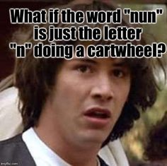 Conspiracy Keanu | What if the word