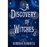 A Discovery of Witches: A Novel (All Souls Trilogy) (Hardcover)By Deborah E. Harkness