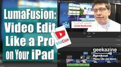 LumaFusion is a Pro Video Editor for iPad iPhone - Geekazine.com
