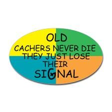 Old Cachers Never Die, They Just Lose Their Signal