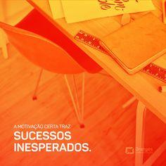 Com a motivação certa os desafios serão anedotas e as dificuldades meros passatempos!    #Oranges #Comunicacao #Conquistas #Desafios