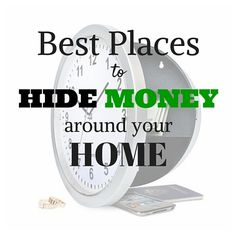 Best Places to Hide #Money Around Your Home