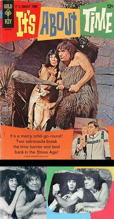 It's About Time starring Imogene Coca & Joe E. Ross — American fantasy/science-fiction comedy TV series that aired on CBS for one season of 26 episodes in 1966–1967. The series was created by Sherwood Schwartz, and used sets, props and incidental music from Schwartz's other television series in production at the time, Gilligan's Island.