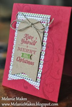 Melanie Makes: Have Yourself a Merry Little Christmas Series - Part One
