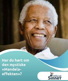 """Har du hørt om den mystiske """"Mandela-effekten""""?   Du føler at du har hørt om noe før ... men kan det være Mandela-effekten? Dette interessante fenomenet er en forvrengning av minner som gjør at en gruppe mennesker """"husker"""" noe som ikke faktisk skjedd."""