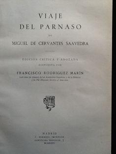 Viaje del Parnaso / de Miguel de Cervantes Saavedra; ed. crítica y anotada dispuesta por F. Rodríguez Marín