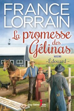Buy La promesse des Gélinas, tome Édouard by France Lorrain and Read this Book on Kobo's Free Apps. Discover Kobo's Vast Collection of Ebooks and Audiobooks Today - Over 4 Million Titles! France, Romans, Audiobooks, This Book, Ebooks, Guys, Reading, Mendes, Saint Jean