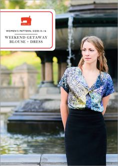 the new weekend getaway blouse + dress sewing pattern
