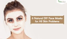 Most sensitive skins on our body require nourishment every day. Get 6 Natural DIY Face Masks for All Skin Problems for healthy-looking skin. Bentonite Clay Face Mask, Calcium Bentonite Clay, Diy Face Mask, Face Masks, Skin Problems, Sensitive Skin, Natural, Beauty, Cosmetology