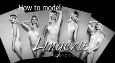 How to model LINGERIE - STANDING  Video posing ideas, explaining the difference between fashion posing and glamour modeling.