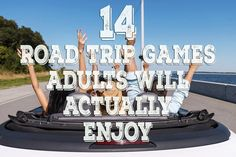 14 Road Trip Games Adults Will Actually Enjoy - Before tablets and podcasts, we used games to keep us entertained. For your next road trip, try some of these games to keep you going along the way.