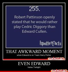 harry+potter+vs+twilight+funny - Google Search>>>>oh, please. Everyone knows that no one hates twilight more than robert pattinson