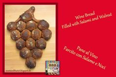 Wine Bread Filled with Salami and Walnut