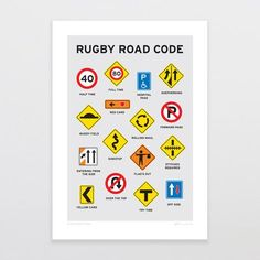 """""""Rugby Road Code"""" Art Print by Glenn Jones. A rugby spin on the NZ road code High quality fine art print on crisp white smooth matte art paper using Epson UltraChrome archival inks. Print is titled at base with signature. Code Art, Fine Art Prints, Framed Prints, Kiwiana, Rugby, Gifts For Him, Cool Designs, Coding, Notes"""