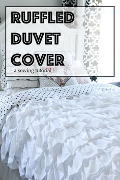 Ruffled Duvet Cover - sewing tutorial - so pretty! Sewing Hacks, Sewing Tutorials, Sewing Patterns, Sewing Projects, Ruffle Bedspread, White Duvet Covers, Diy Bed, Girl Room, Fabric