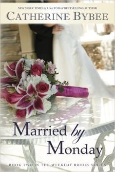 Married by Monday (Weekday Brides Series, Book 2) - Kindle edition by Catherine Bybee. Literature & Fiction Kindle eBooks @ Amazon.com.