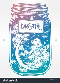 Hand Drawn Romantic Wish Jar With Night Sky Moon And Stars. Vector Illustration Isolated. Tattoo Design, Magic Symbol For Your Use. Coloring Book Page. Label Has A Message To Dream On It. - 440247643 : Shutterstock