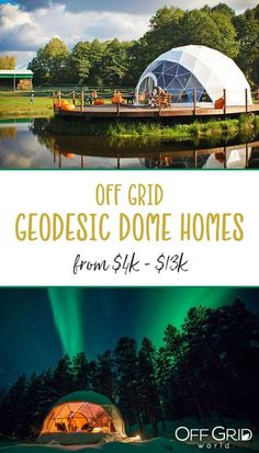 Off grid geodesic dome homes from $4k