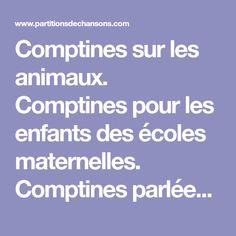 Comptines sur les animaux. Comptines pour les enfants des écoles maternelles. Comptines parlées, comptines à réciter. Classées par thèmes.