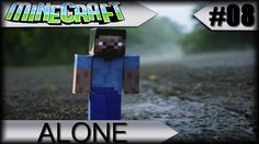 ►🎮 MINECRAFT◄😢 ALONE 😔 #08 c/ SHADERS