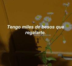 Wish Quotes, Mood Quotes, Sad Alone, Im Falling In Love, Crush Love, Tumblr Love, Tumblr Quotes, Couple Quotes, Spanish Quotes