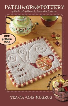 Tea-for-One MugRug ( tea teacup teapot appliqué embroidery potholder trivet patchwork quilt pattern ) Mug Rug Patterns, Patchwork Quilt Patterns, Craft Patterns, Small Quilts, Mini Quilts, Embroidery Patterns Free, Embroidery Applique, Patch Quilt, Quilt Blocks